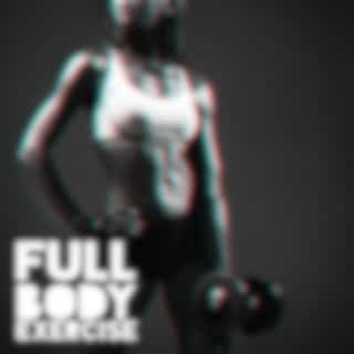 Full Body Exercise: Health Way to Stay Fit with Workout Music Collection