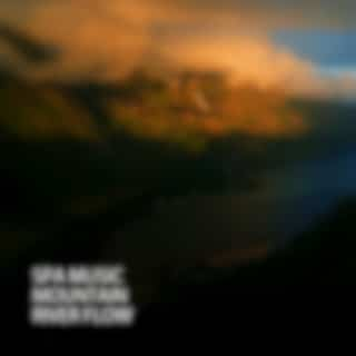 Spa Music: Mountain River Flow