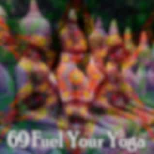 69 Fuel Your Yoga