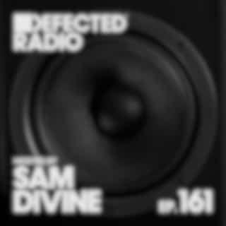 Defected Radio Episode 161 (hosted by Sam Divine)