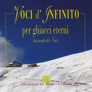 Voci d'Infinito per ghiacci eterni dai mondi del Nord (feat. Stefano Benini, Enrico Terragnoli & Francesco Sguazzabia)