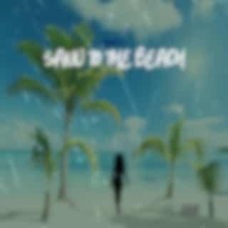 Sand To The Beach