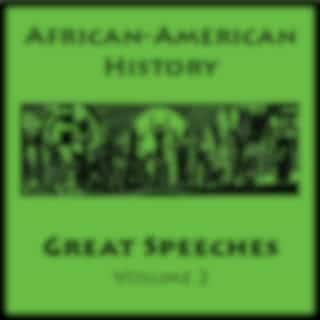 African American History - Great Speeches Volume 2