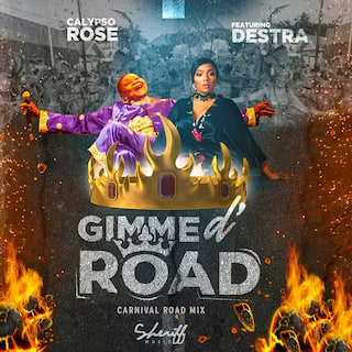 Gimme D' Road (feat. Destra) [Carnival Road Mix]