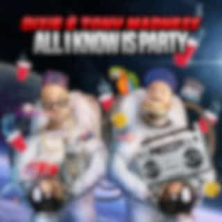 All I Know Is Party (Bombs Away Remix)