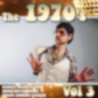 The 1970's, Vol. 3