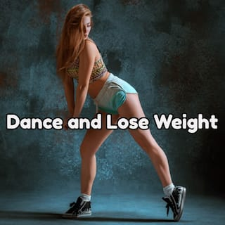 Dance and Lose Weight