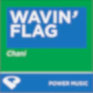 Wavin' Flag - Single (Power Remix)