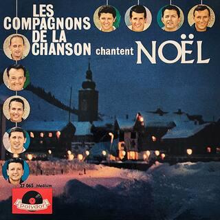 Les Compagnons de la Chanson chantent Noël