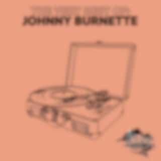 The Very Best Of: Johnny Burnette