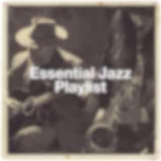 Essential Jazz Playlist