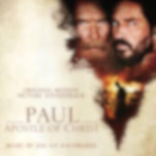 Paul, Apostle of Christ (Original Motion Picture Soundtrack)