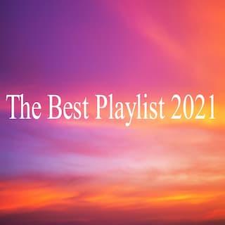 The Best Playlist 2021