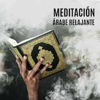 Meditación Árabe Relajante