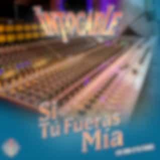 Si Tú Fueras Mía (Live from 16*83 Studios)