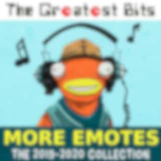 More Emotes: The 2019-2020 Collection