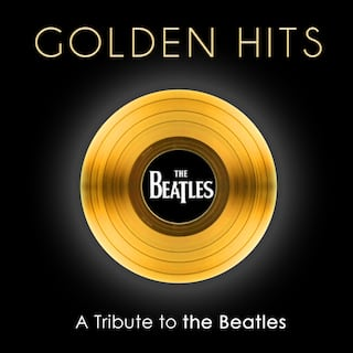 Golden Hits: A Tribute to the Beatles
