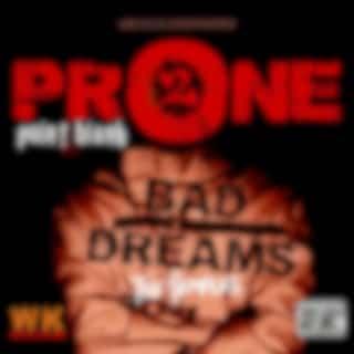 Prone 2 Bad Dreams: The Remixes
