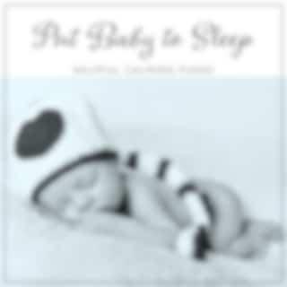 Put Baby to Sleep: Helpful Calming Piano