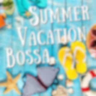 Summer Vacation Bossa