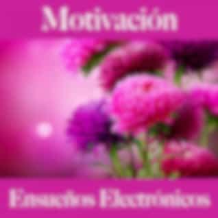 Motivación: Ensueños Electrónicos - Los Mejores Sonidos Para El Entrenamiento