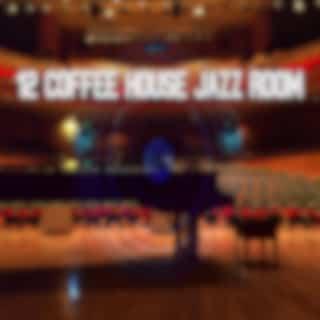 12 Coffee House Jazz Room