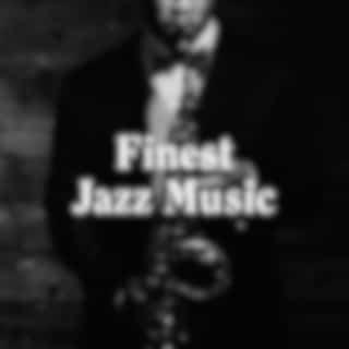 Finest Jazz Music