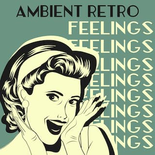 Ambient Retro Feelings – Wonderful Vintage Jazz Music for Vintage Cocktail Party