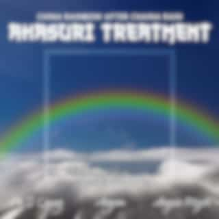 China Rainbow After Chaina Rain (Akasuri Treatment, Lessen the Anxiety, Asian Ambients, Rest and Relaxation, Asian Flute Sounds, Peaceful Times, Massage Green Spa)