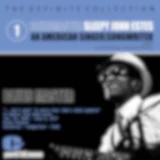 Sleepy John Estes; Singer-Songwriter, Volume 1: Blues Master