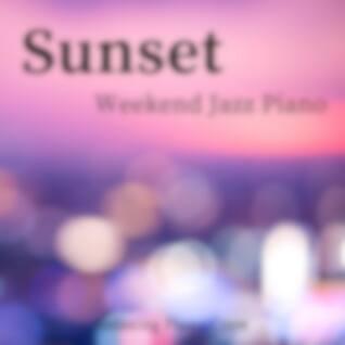 Sunset - Weekend Jazz Piano