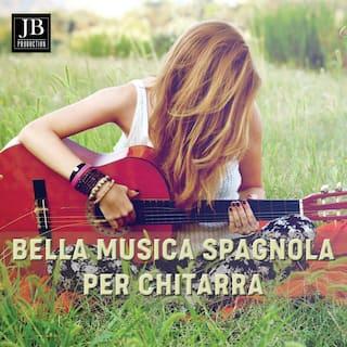 Bella Musica spagnola Per Chitarra