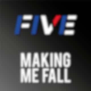 Making Me Fall
