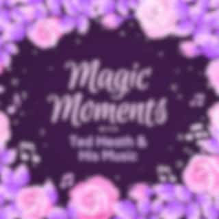 Magic Moments with Ted Heath & His Music