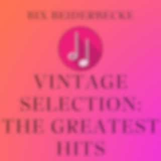 Vintage Selection: The Greatest Hits (2021 Remastered Version)