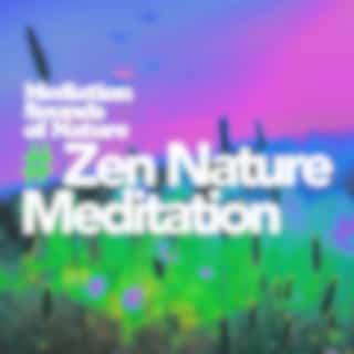 # Zen Nature Meditation