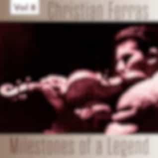 Milestones of a Legend - Christian Ferras, Vol. 8