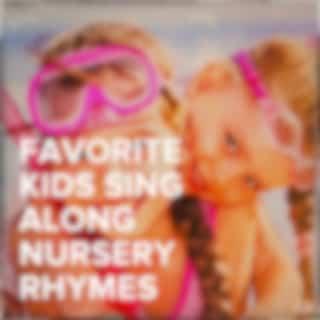 Favorite Kids Sing Along Nursery Rhymes