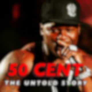 50 Cent: The Untold Story