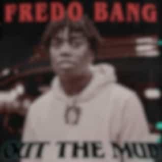 Fredo Bang: Out The Mud