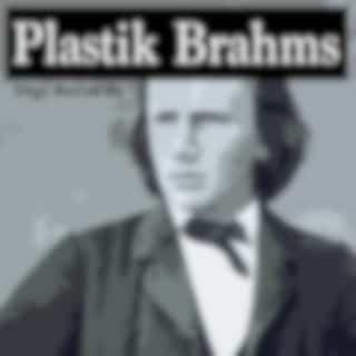 Plastik Brahms (Electronic Version)