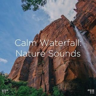 """!!!"""" Calm Waterfall: Nature Sounds """"!!!"""