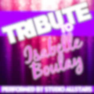 Tribute to Isabelle Boulay