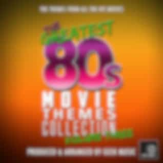The Greatest 80's Movie Themes Collection, Vol. 3