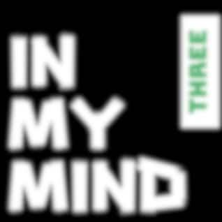 In My Mind, Pt. 3