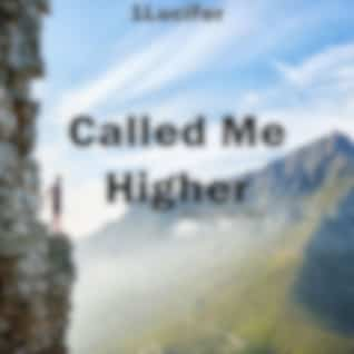 Called Me Higher (Workout Mix)
