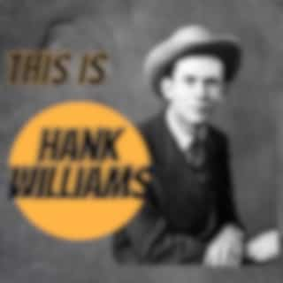 This Is Hank Williams