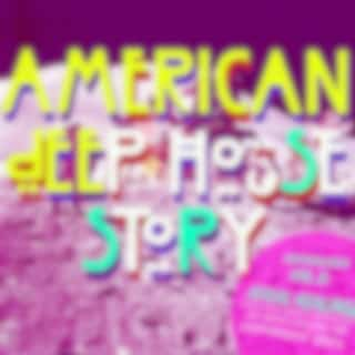 American Deep House Story Anthology Vol.3 : Sexual Healing