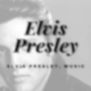 Elvis Presley, Music