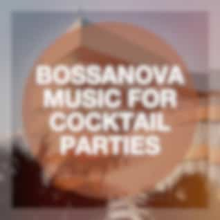Bossanova Music for Cocktail Parties
